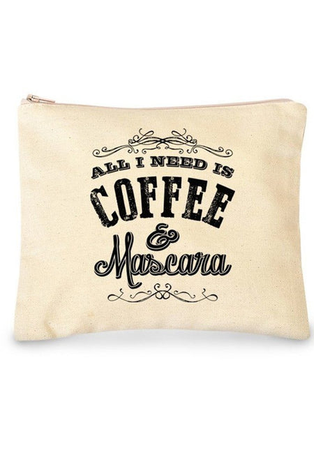 Cotton Canvas All I Need Is Mascara & Coffee Quote Cosmetic Bag 1