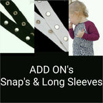 ADD on's: Metal snaps & Long Sleeves