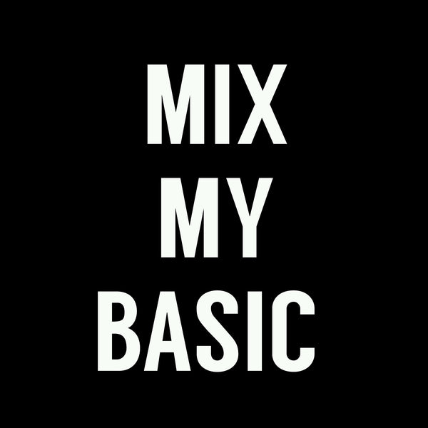 Mix my Basic