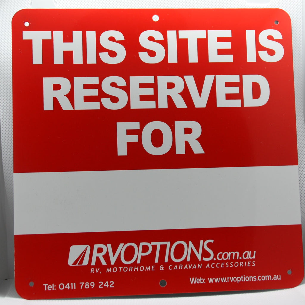 Site Reservation Signs