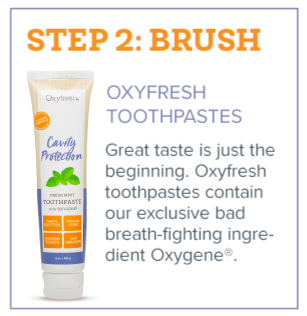 Fresh Breath in 3 Steps - Step 2 - Brush