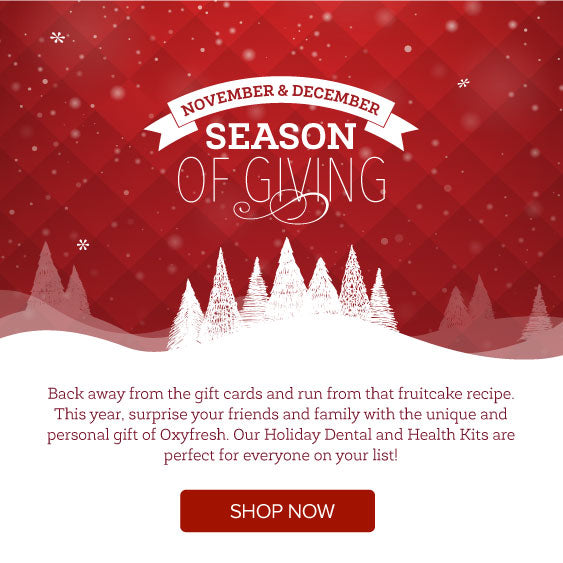 Oxyfresh Season of Giving Holiday Specials