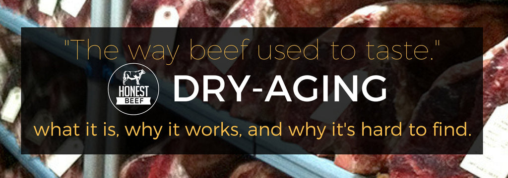The Way Beef Used To Taste: Dry-Aging
