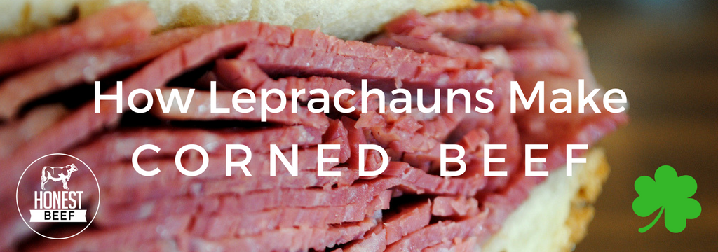 How Leprechauns Make Corned Beef