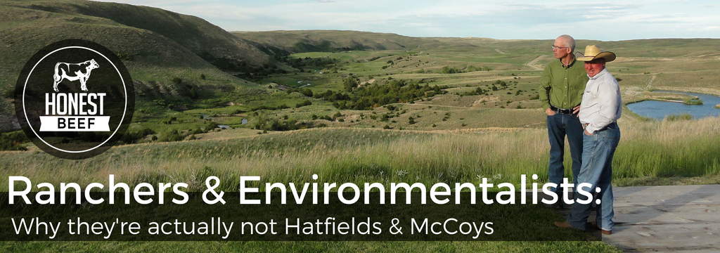 Ranchers & Environmentalists: Why they're actually not Hatfields & McCoys.