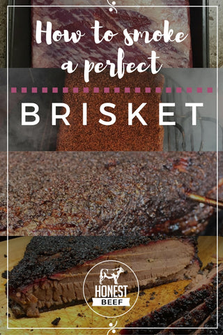 Honest Beef - How to smoke a perfect Brisket