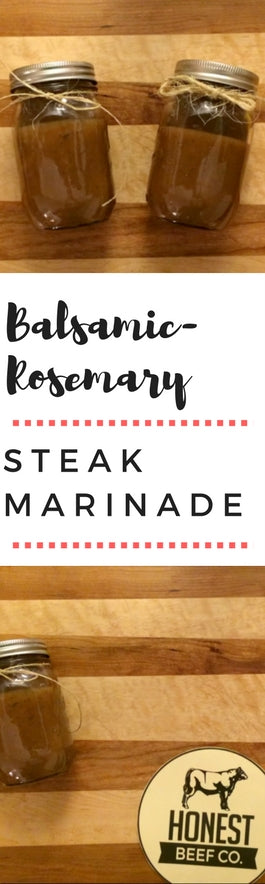 Honest Beef Balsamic-Rosemary Steak Marinade Recipe