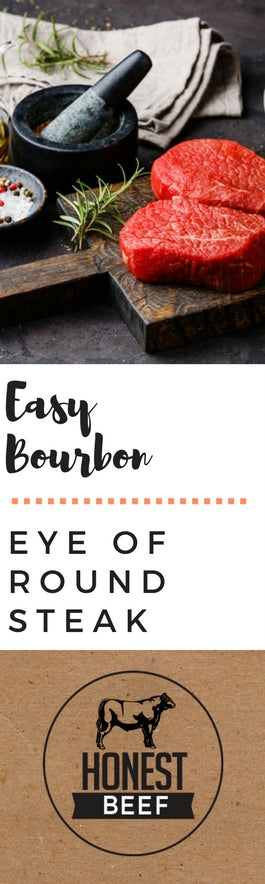 Easy Bourbon Eye of Round Recipe