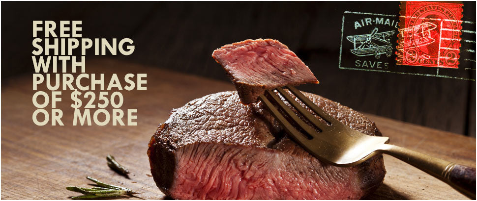 The Steak Source Free Shipping With Purchase of $250 Or More