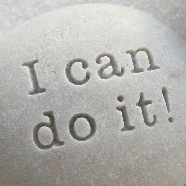 I can do it - Message Stone by SJ-Engraving