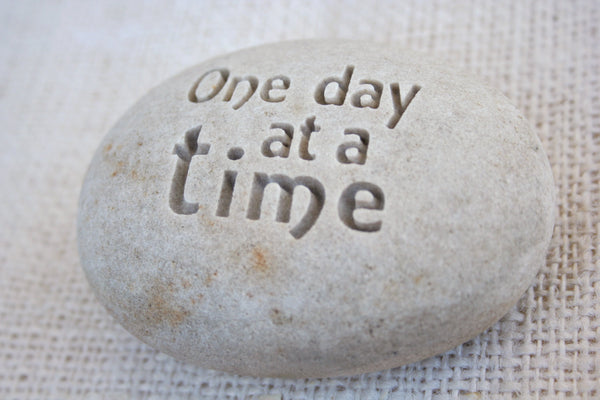 One day at a time - Engraved Inspirational Stone - Home decor and paperweight stone