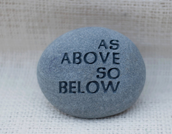 As above so below - engraved beach pebble - Quick ship gift