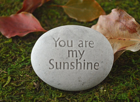 You are my Sunshine - engraved stone gift - Ready to ship