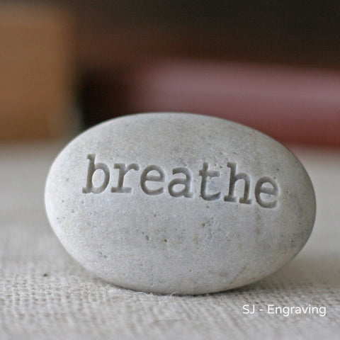 Breathe - Engraved Inspirational Word on stone - Ready Gift