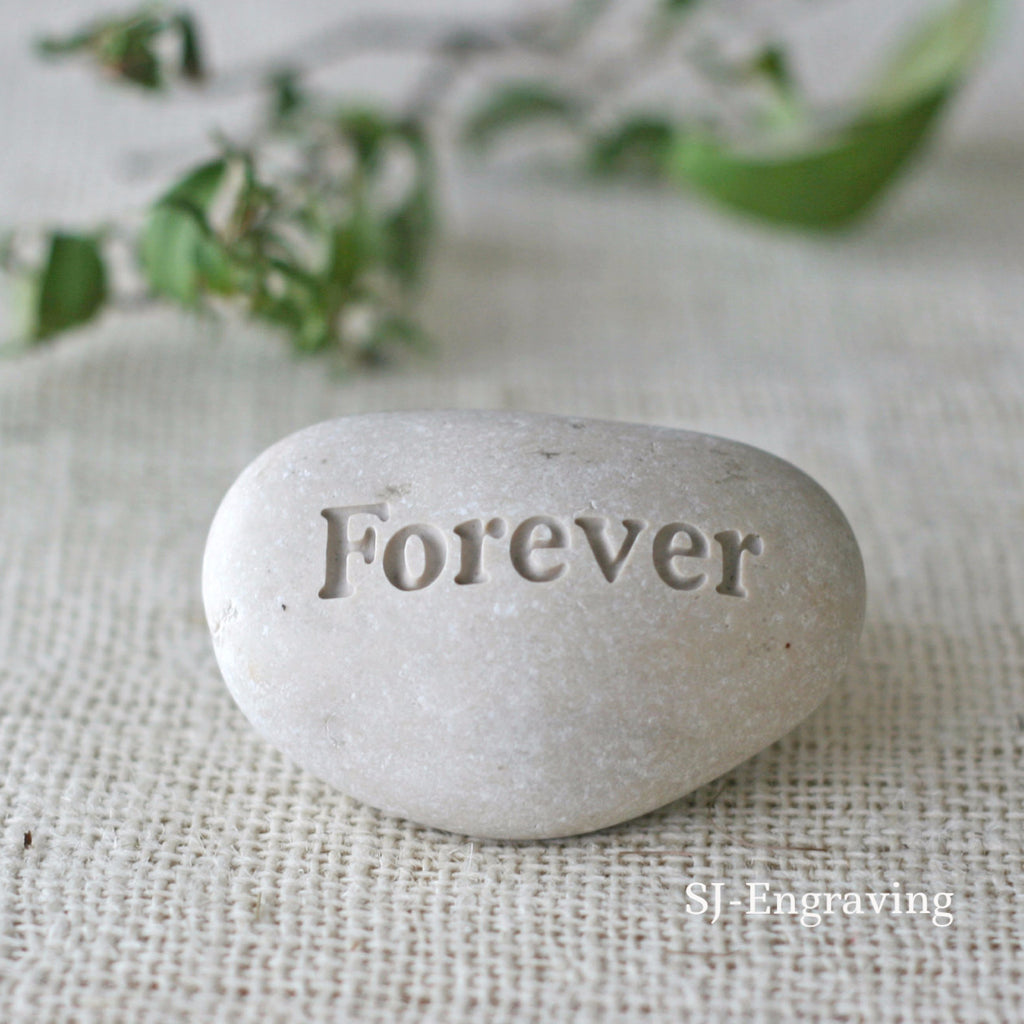 Forever - Engraved Inspirational Word on pebble - Ready Gift