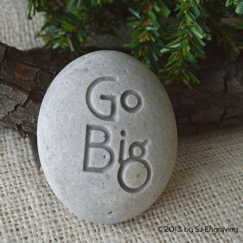 Go Big - Ready to ship - engraved beach stone by SJ-Engraving
