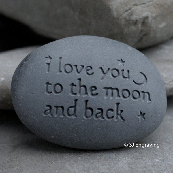 I love you to the moon and back - message paperweight stone by SJ-Engraving