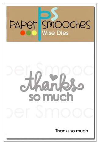 Paper Smooches: Thanks So Much Die
