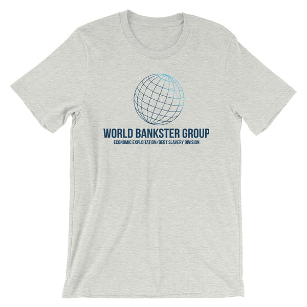 World Bankster Group Exploitation Tee - abcsoupgang
