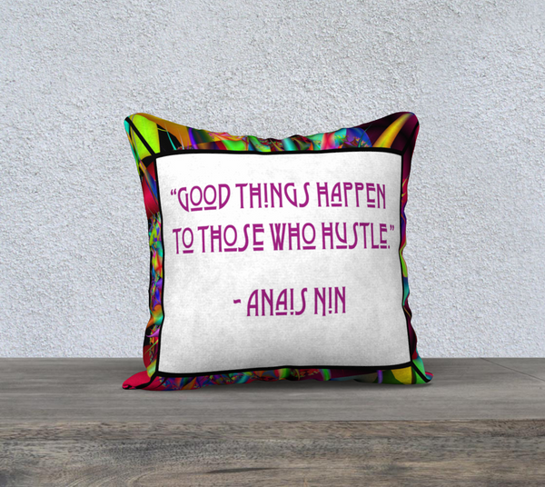 Hustle Quote by Anais Nin 18 X 18 - FineHomeDecor101