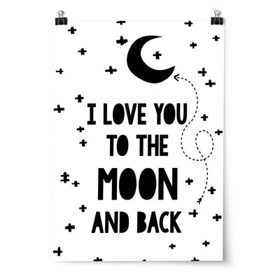 Monochrome Nursery or Bedroom Wall Art Decor Prints- I Love You To The Moon & Back