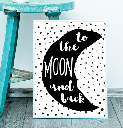 Wall Art Print - Monochrome Print - To The Moon & Back - The Kids Print Store