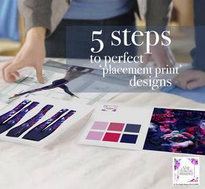5 steps to perfect 'placement print' designs