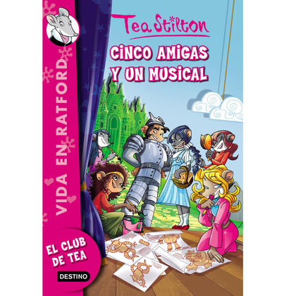 Tea Stilton. Cinco amigas y un muscial. N6