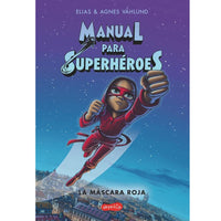Manual para superhéroes.  La máscara roja (2)
