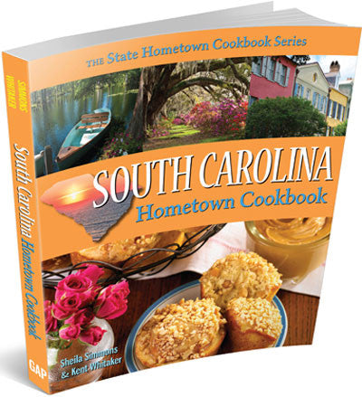 South Carolina Hometown Cookbook