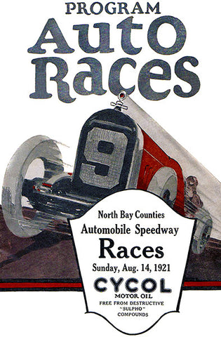 1921 Auto Races - North Bay Counties Automobile Speedway - Program Cover Poster