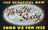 1938 Ford V-8 - New Thrifty Sixty - Promotional Advertising Poster