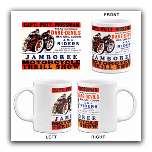 Captain Putt Mossman - Motorcycle Thrill Show - 1940's - Advertising Mug