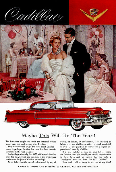 1955 Cadillac - Maybe This Will Be The Year! - Promotional Advertising Poster