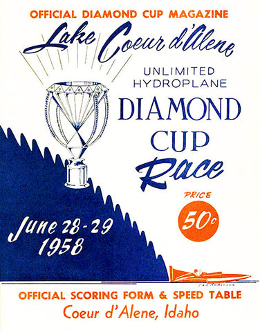 1958 Diamond Cup - Unlimited Hydroplane Boat Race - Lake Coeur d'Alene - Idaho - Program Cover Poster