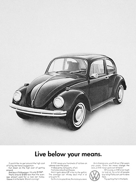 1964 Volkswagen VW Beetle - Live Below Your Means - Promotional Advertising Poster