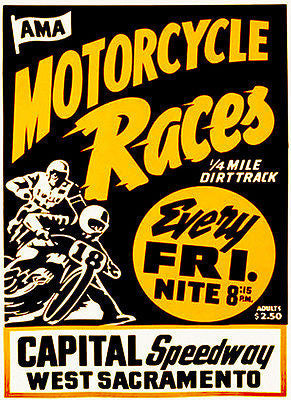 Capital Speedway West Sacramento Motorcycle Races - 1960's - Advertising Poster