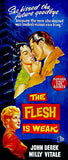 The Flesh Is Weak - 1957 - Movie Poster