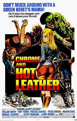 Chrome And Hot Leather - 1971 - Movie Poster