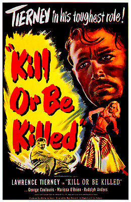 Kill Or Be Killed - 1950 - Movie Poster