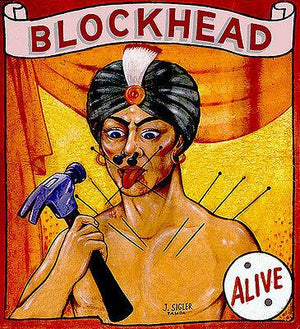 1960's Carnival Sideshow - ALIVE - Blockhead - Magnet