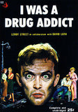 I Was A Drug Addict - 1953 - Pulp Novel Cover Poster