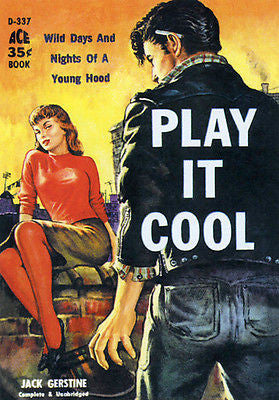 Play It Cool - 1959 - Pulp Novel Cover Poster