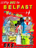 1950's Fly BKS to Belfast - BKS Air Transport - Travel Advertising Poster