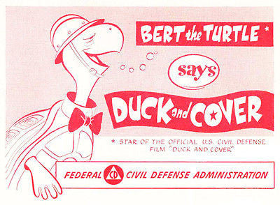 Duck And Cover - Cold War - Civil Defense - Bert the Turtle - Poster