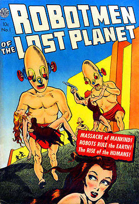Robotmen of the Lost Planet - Comic Book Cover Poster