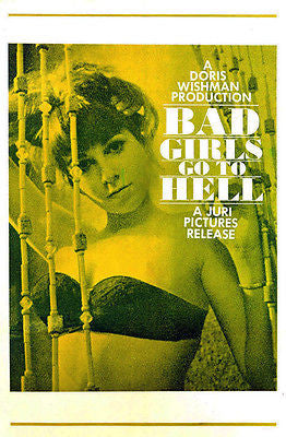Bad Girls Go To Hell - 1965 - Movie Poster