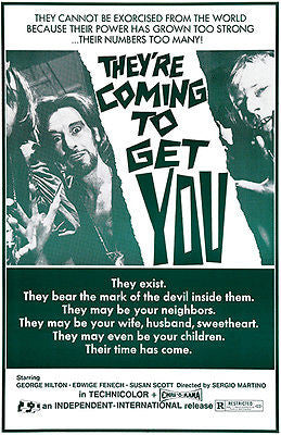 They're Coming To Get You - 1972 - Movie Poster