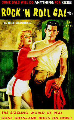 Rock 'N' Roll Gal - 1957 - Pulp Novel Cover Poster