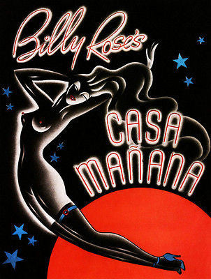 Billy Rose's Casa Manana - 1939 - Ft Worth Texas Promotional Advertising Poster